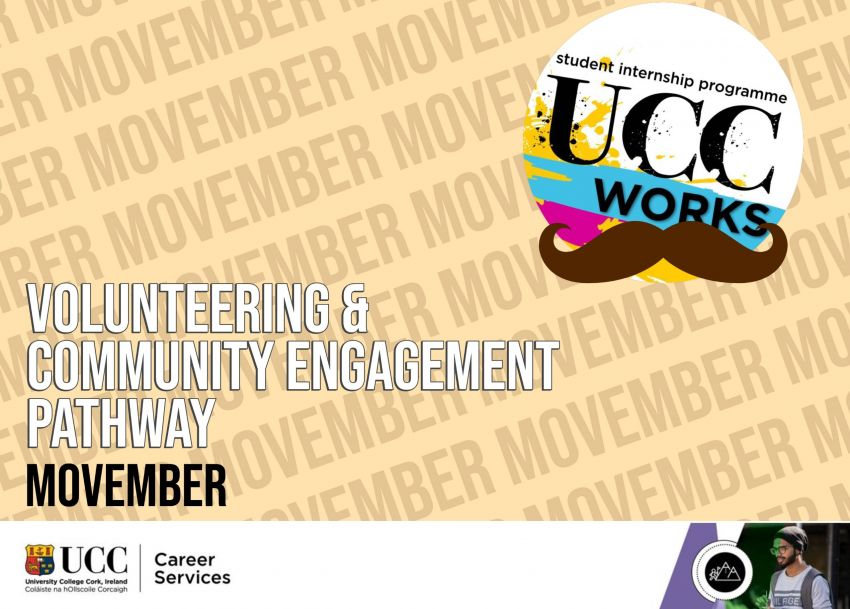 UCC Works Award - Volunteering and Community Engagement Pathway MOVEMBE2020/2021