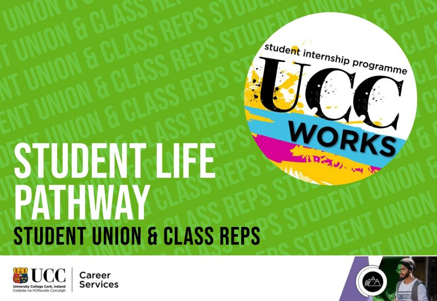 UCC WORKS AWARD - STUDENT LIFE PATHWAY ( SU & Reps ) 2020/2021