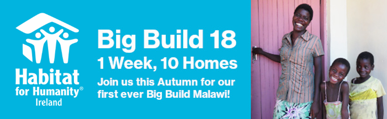 Big Build Malawi - Habitat for Humanity Ireland