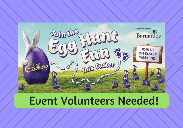 Event Volunteers for Cadburys Easter Egg Hunt - Easter Weekend 2018
